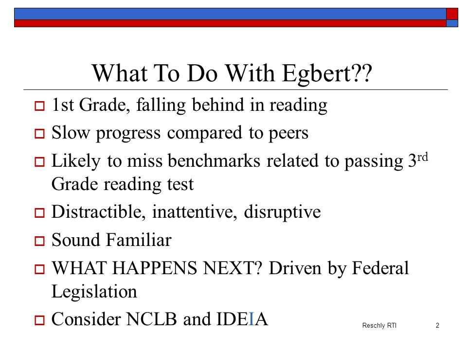 What To Do With Egbert 1st Grade, falling behind in reading
