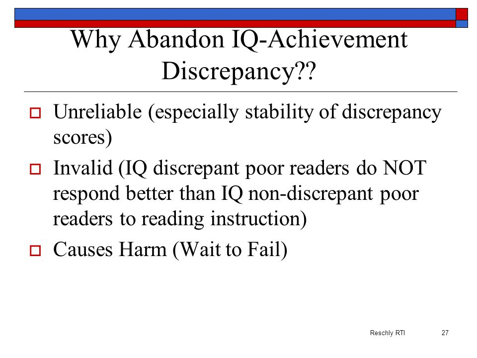 Why Abandon IQ-Achievement Discrepancy