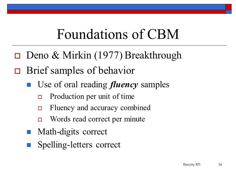 Foundations of CBM Deno & Mirkin (1977) Breakthrough