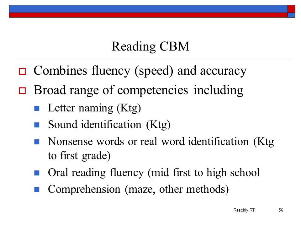 Combines fluency (speed) and accuracy