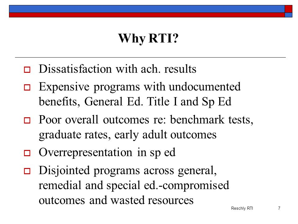 Why RTI Dissatisfaction with ach. results
