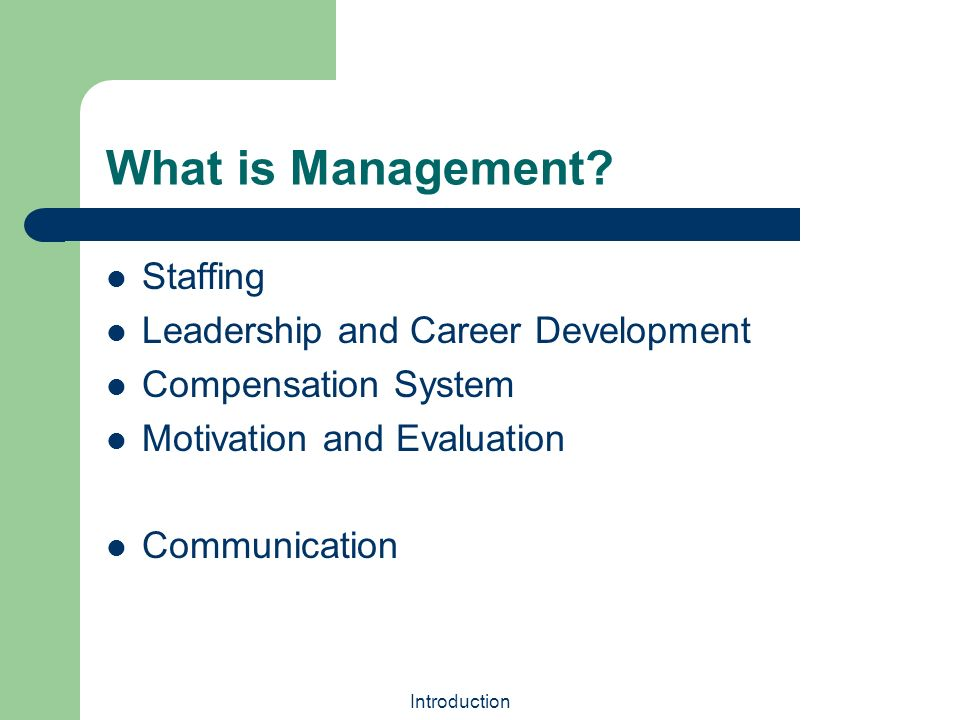 an introduction to management styles Management styles definitionmanagement styles are the principles that underline the methods, abilities and techniques managers use in what are management styles.