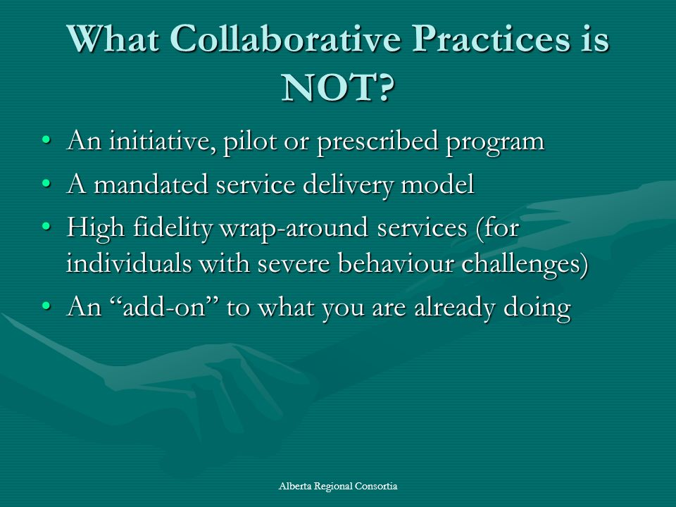 What Collaborative Practices is NOT