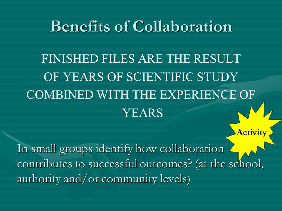 Benefits of Collaboration