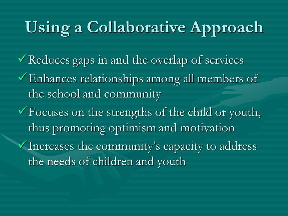 Using a Collaborative Approach