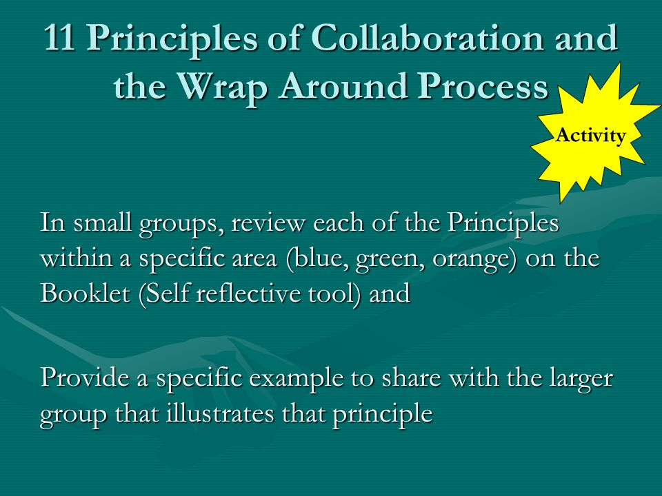 11 Principles of Collaboration and the Wrap Around Process