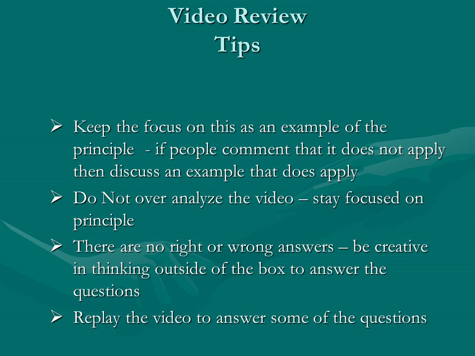 Video Review Tips