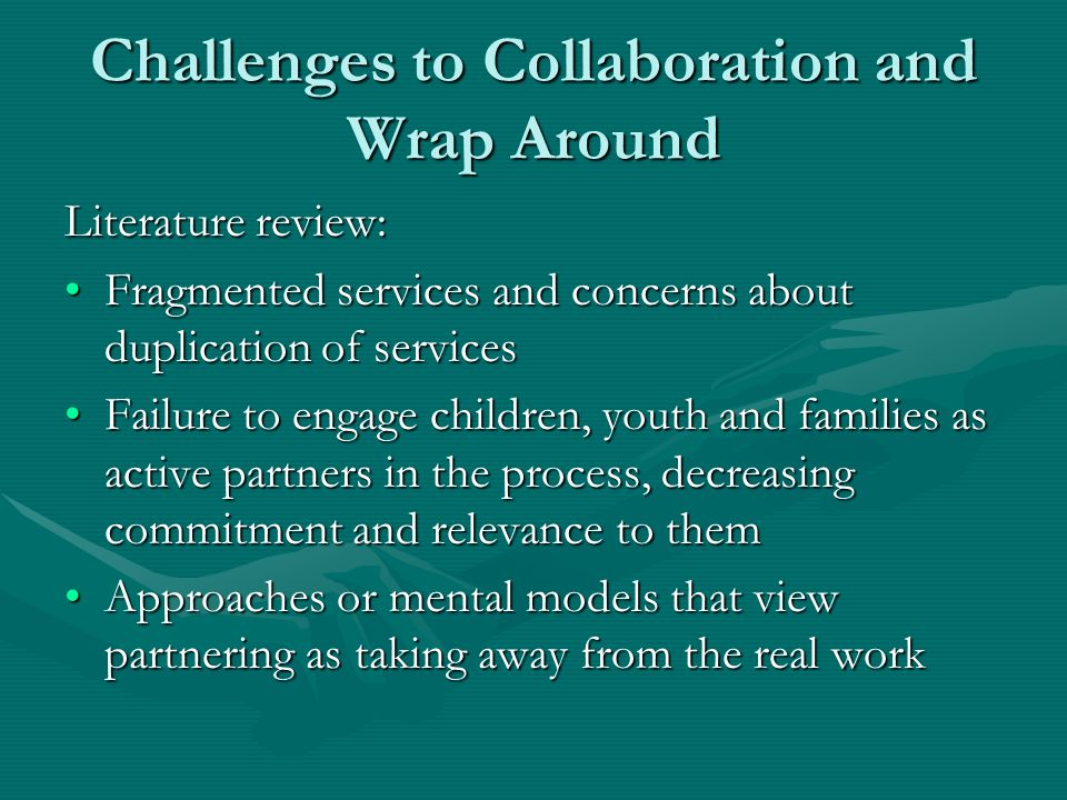 Challenges to Collaboration and Wrap Around