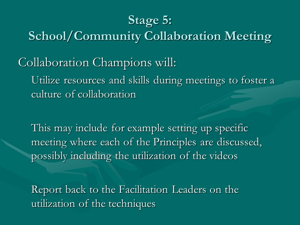 Stage 5: School/Community Collaboration Meeting