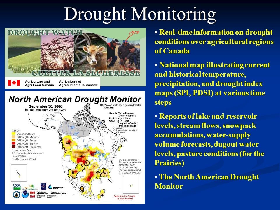 Drought Monitoring Real-time information on drought conditions over agricultural regions of Canada.