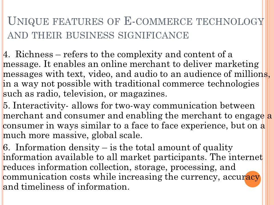 Unique features of E-commerce technology and their business significance