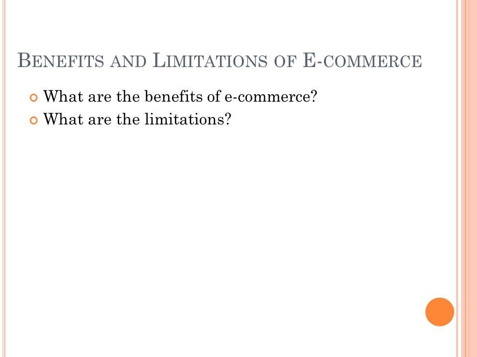 Benefits and Limitations of E-commerce