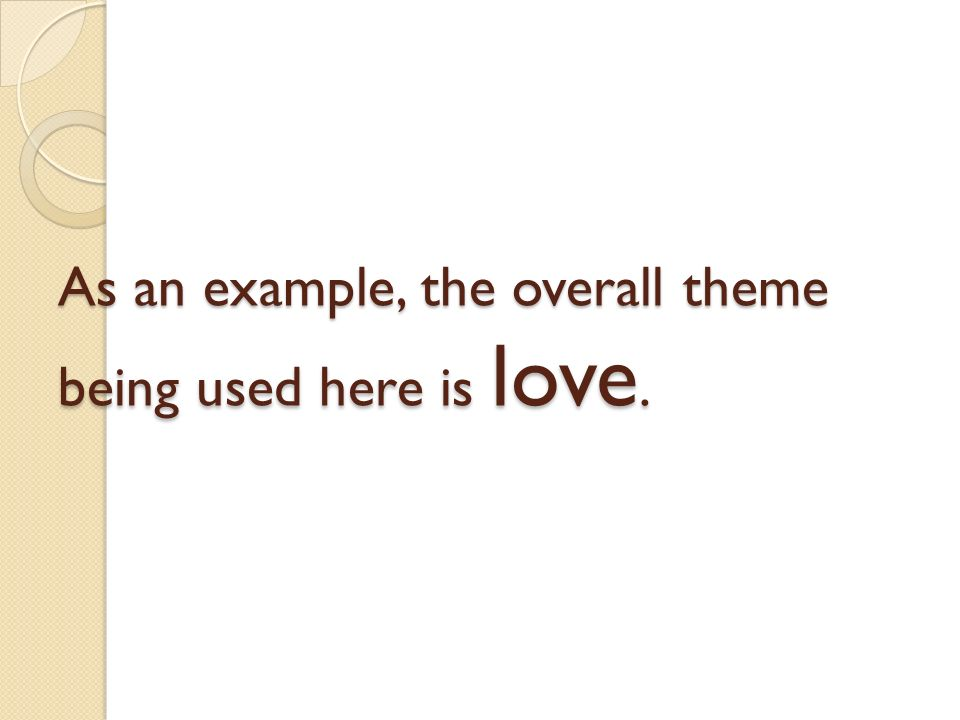 interesting ways to start an essay ppt video online 3 as an example the overall theme being used here is love