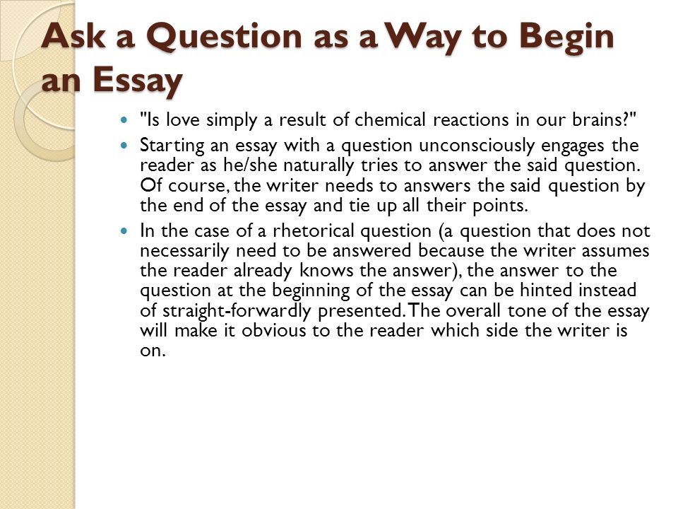 interesting ways to start an essay ppt video online ask a question as a way to begin an essay