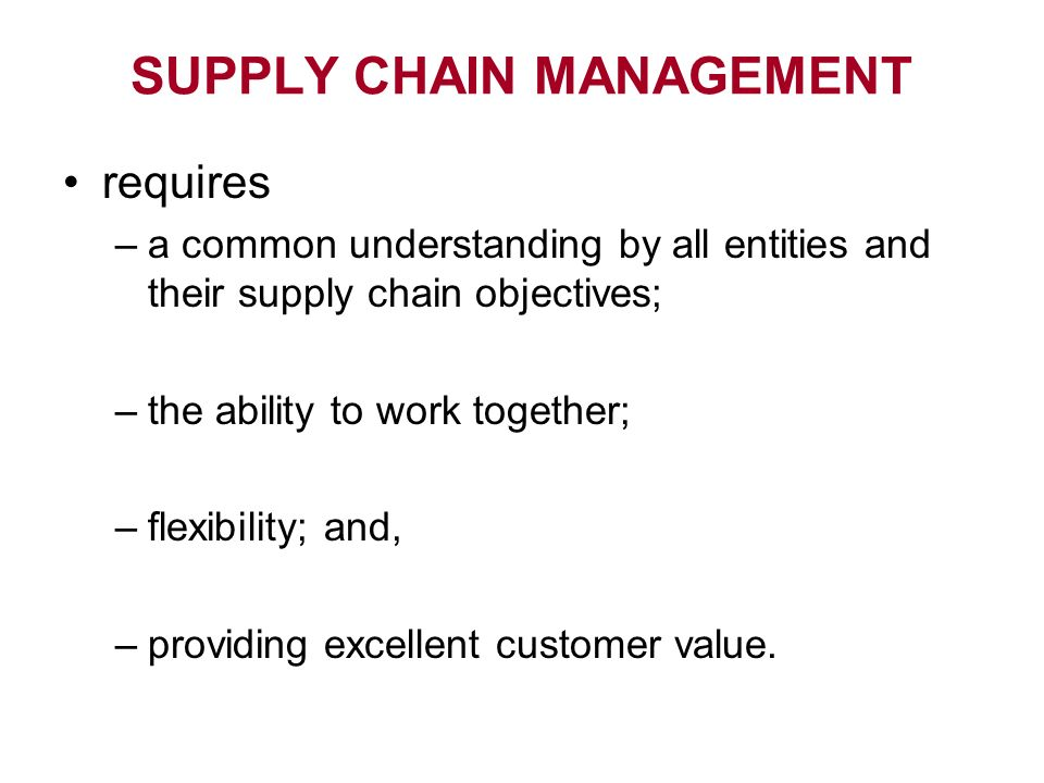 flexibility in supply chain management When referring to flexibility in supply-chain management, managers generally mean scheduling or planning for an unforeseen development these types of developments are usually unexpected surprises, but businesses can plan for them and make room in their regular business procedures for adaptations, as necessary.