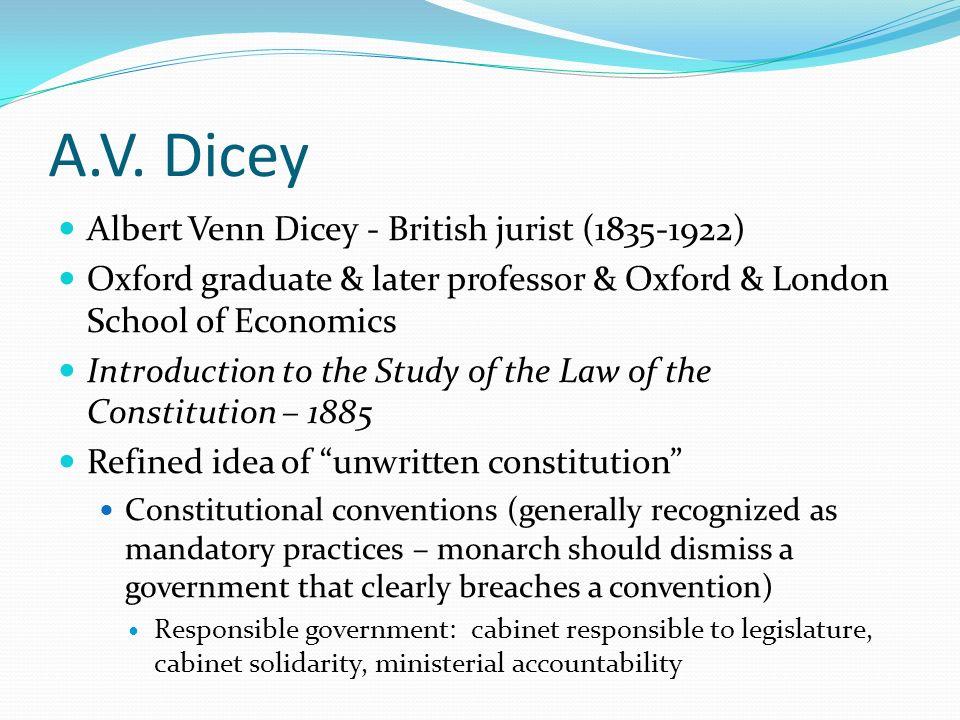 A.V. Dicey Albert Venn Dicey - British jurist (1835-1922)