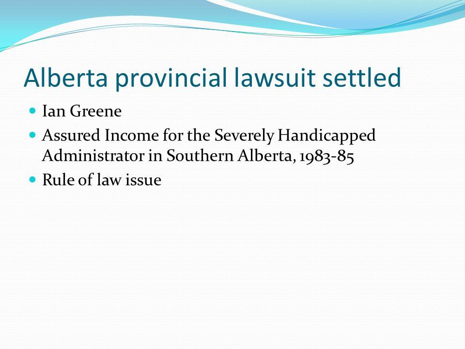 Alberta provincial lawsuit settled