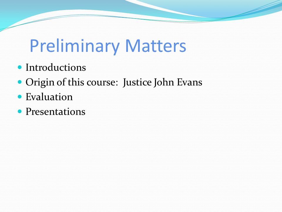 Preliminary Matters Introductions