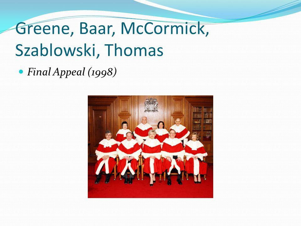 Greene, Baar, McCormick, Szablowski, Thomas