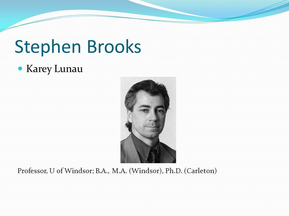Stephen Brooks Karey Lunau