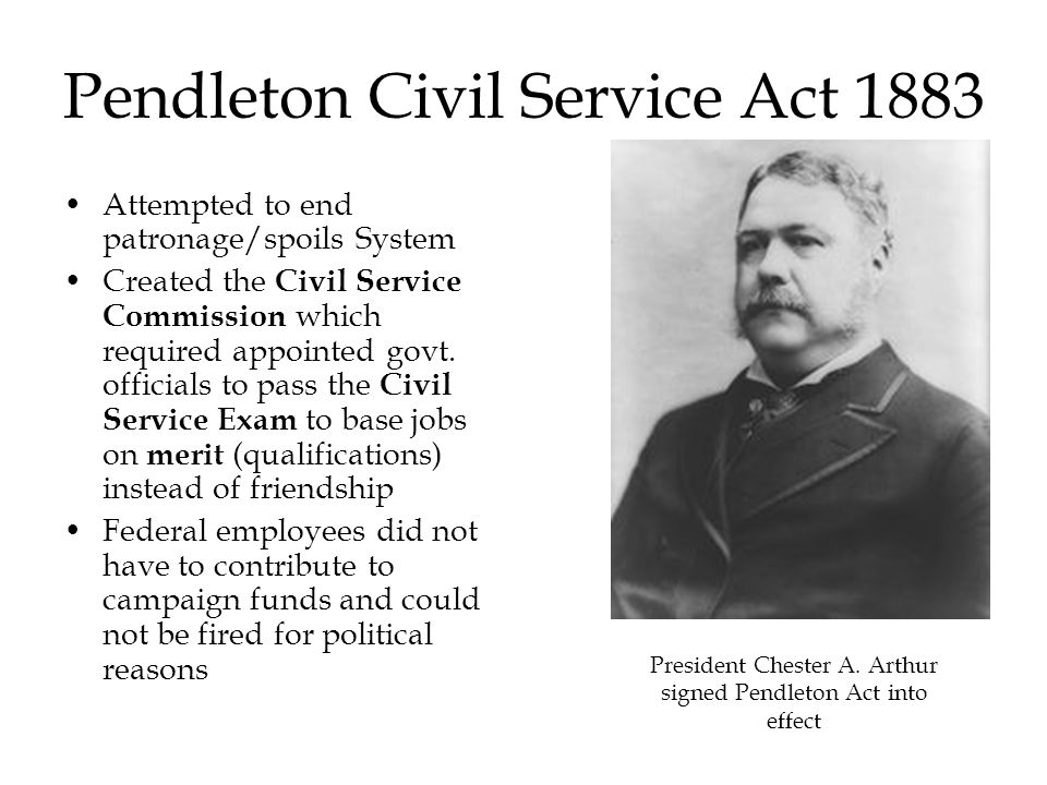 Civil Service Act : The gilded age part i ch p ppt video online