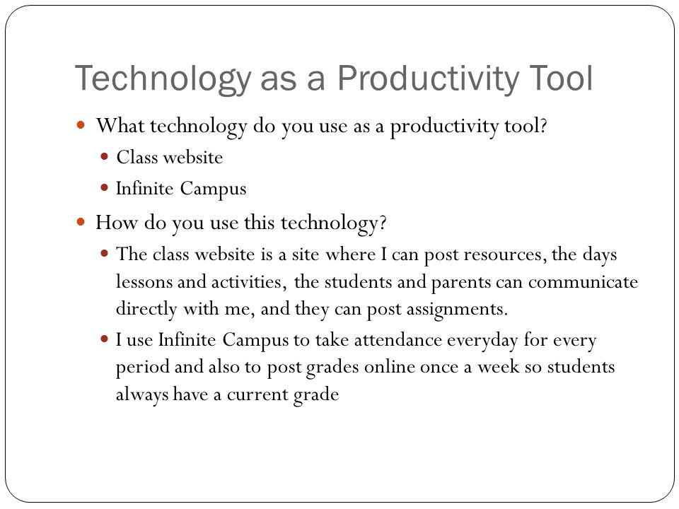 Technology as a Productivity Tool