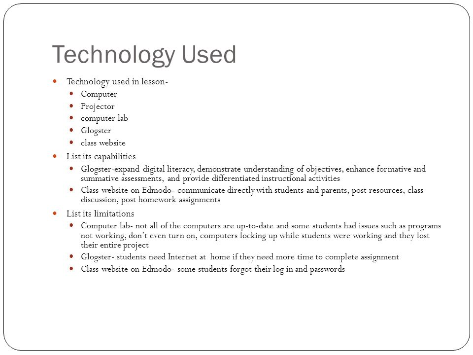 Technology Used Technology used in lesson- List its capabilities