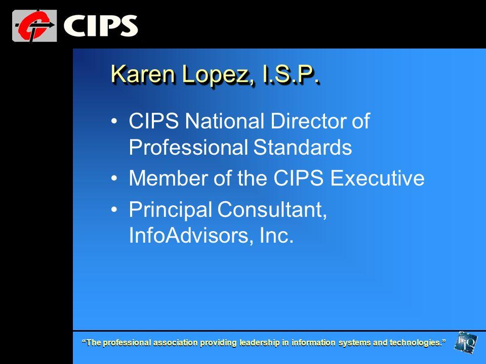 Karen Lopez, I.S.P. CIPS National Director of Professional Standards