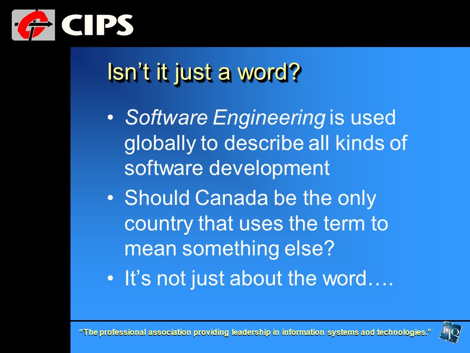 Isn't it just a word Software Engineering is used globally to describe all kinds of software development.