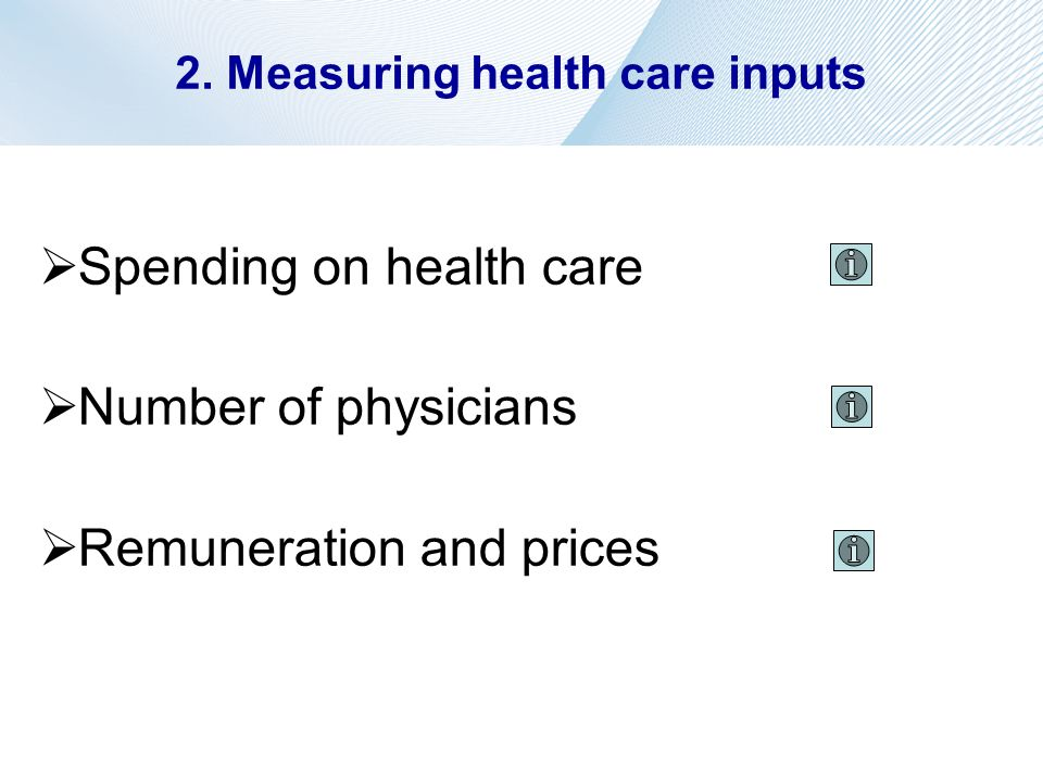 2. Measuring health care inputs