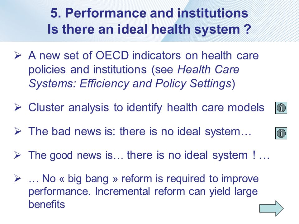 5. Performance and institutions Is there an ideal health system