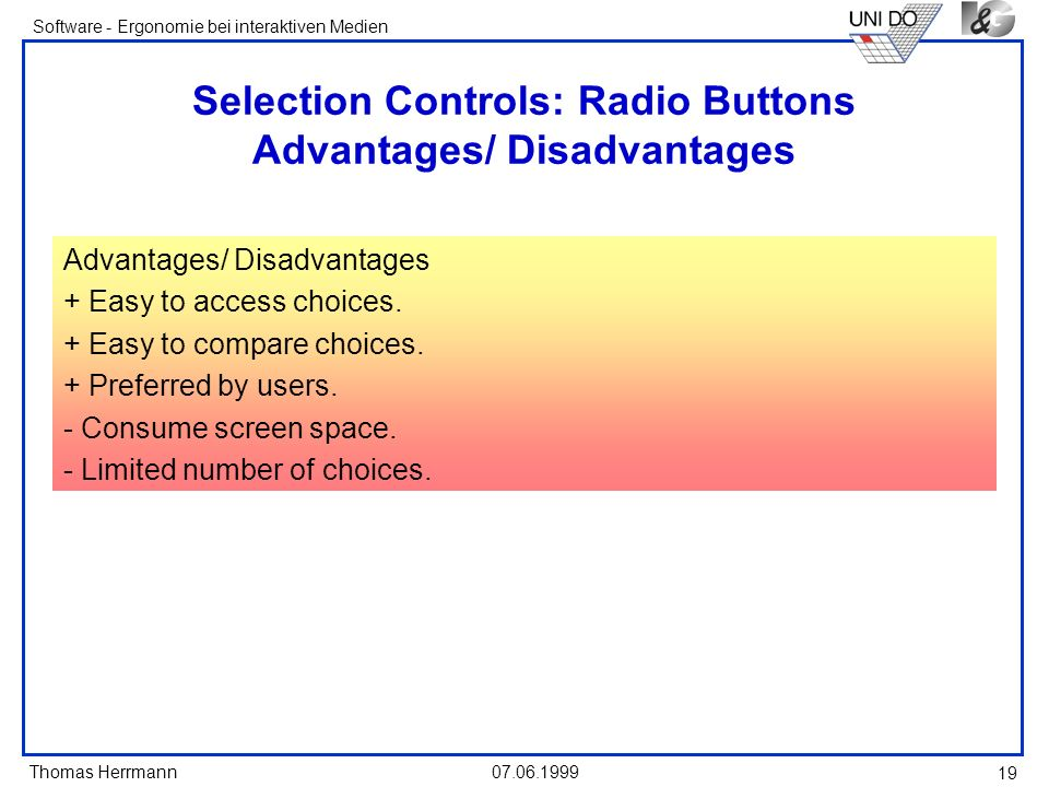 Selection Controls: Radio Buttons Advantages/ Disadvantages