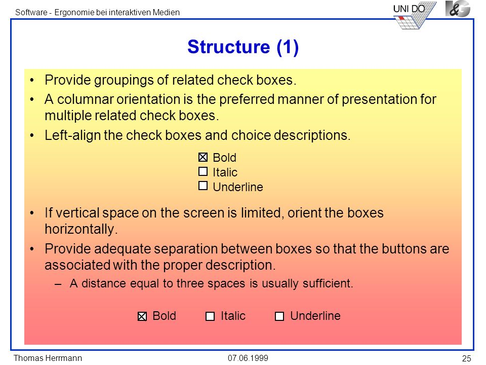 Structure (1) Provide groupings of related check boxes.