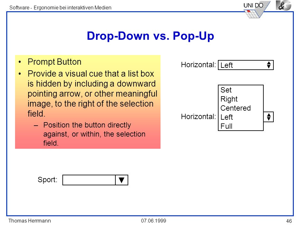 Drop-Down vs. Pop-Up Prompt Button