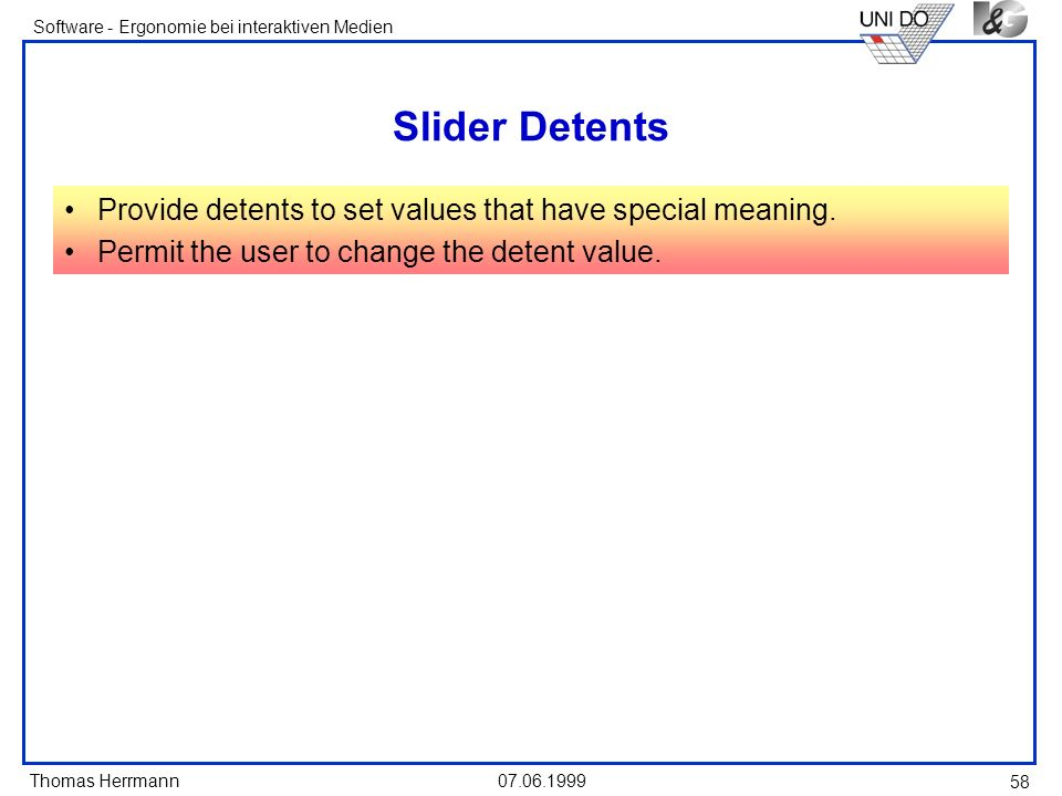 Slider Detents Provide detents to set values that have special meaning.