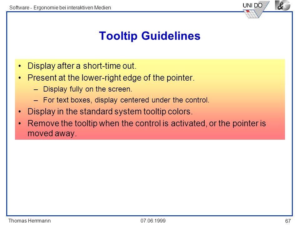 Tooltip Guidelines Display after a short-time out.