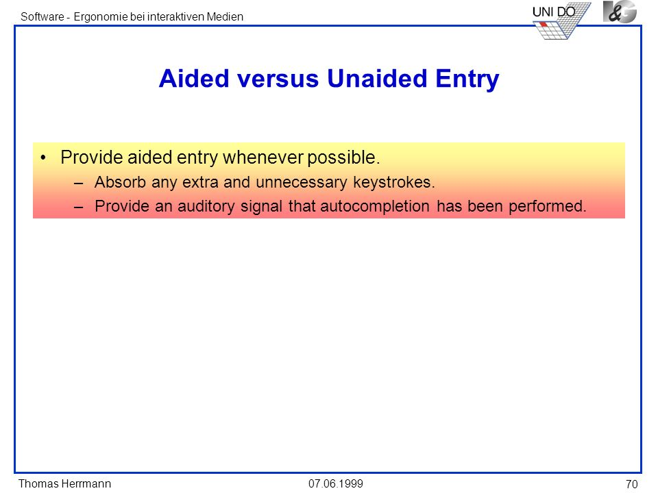 Aided versus Unaided Entry