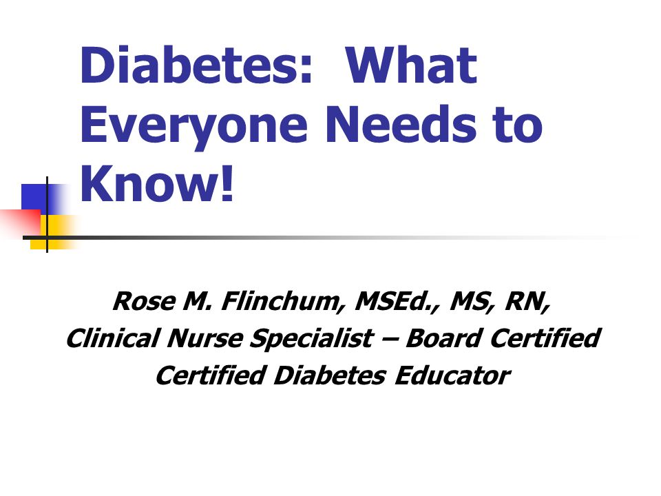 Diabetes What Everyone Needs To Know Ppt Video Online Download