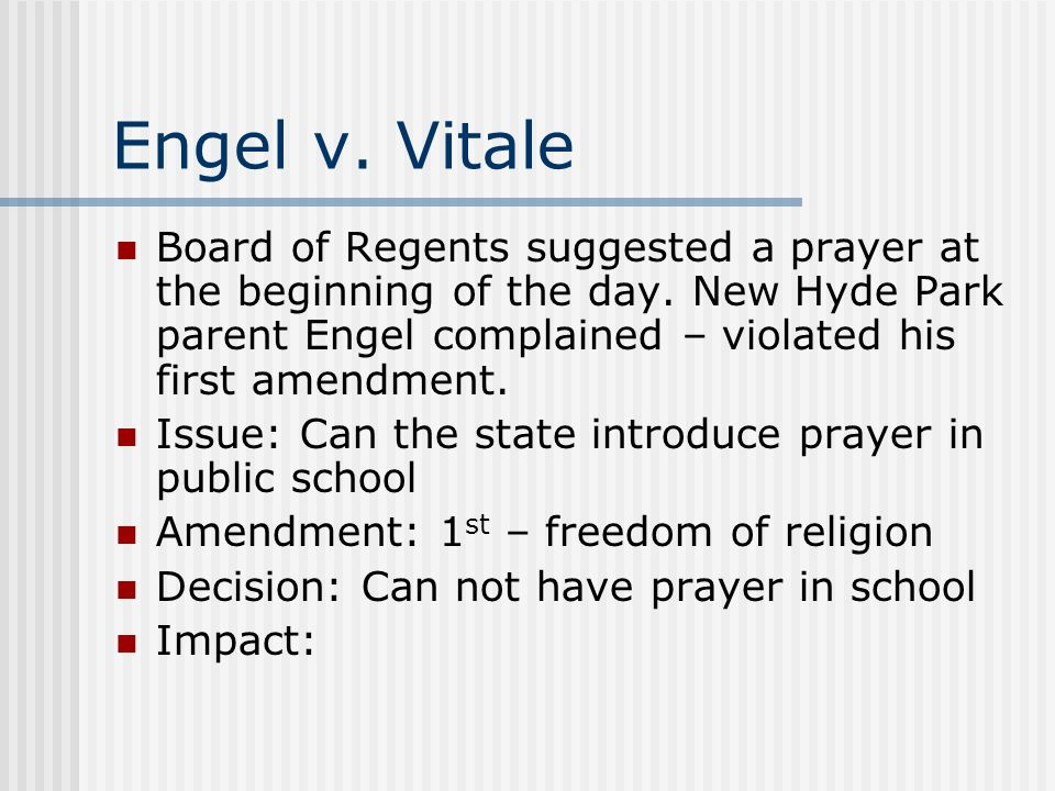 engel v vitale essays Supreme court case: engel v vitale analysis thematic essay-supreme court cases the outcome of cases that have gone through the united states supreme court.