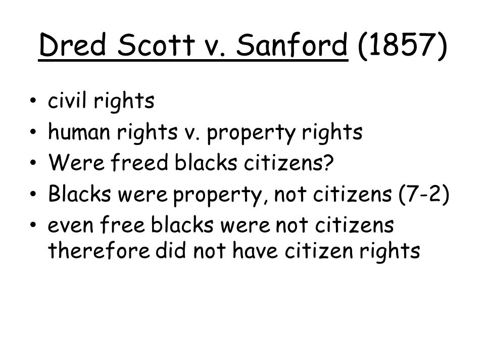 the violation of scotts right to equal citizenship rights and protection in the dred scott v stanfor Dred scott v sandford dred scott v  the amendment addresses citizenship rights and equal protection of the laws and was proposed in response to issues related to.