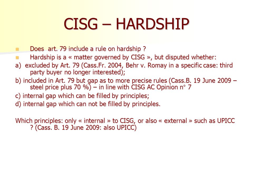 case of remedies for breach of contract delay Cisg case presentation icc  has relied upon sect iii, chapter iii of the cisg ('remedies in case of breach of the contract by  that in case of delay of.