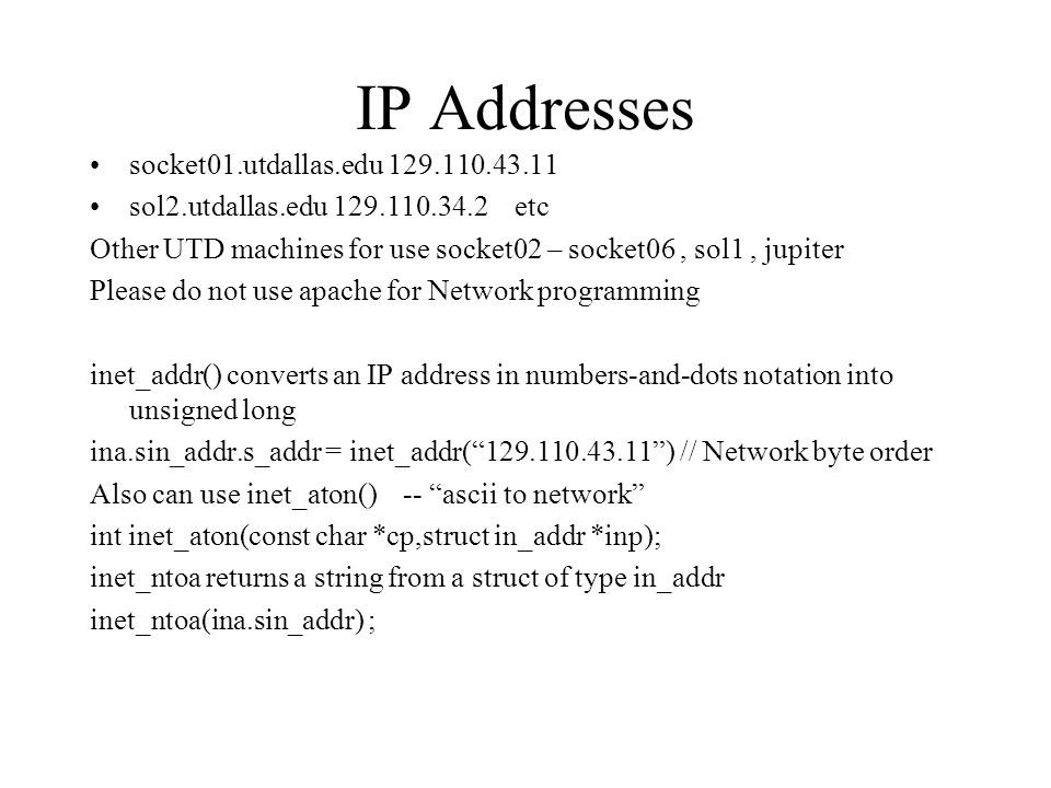 IP Addresses socket01.utdallas.edu