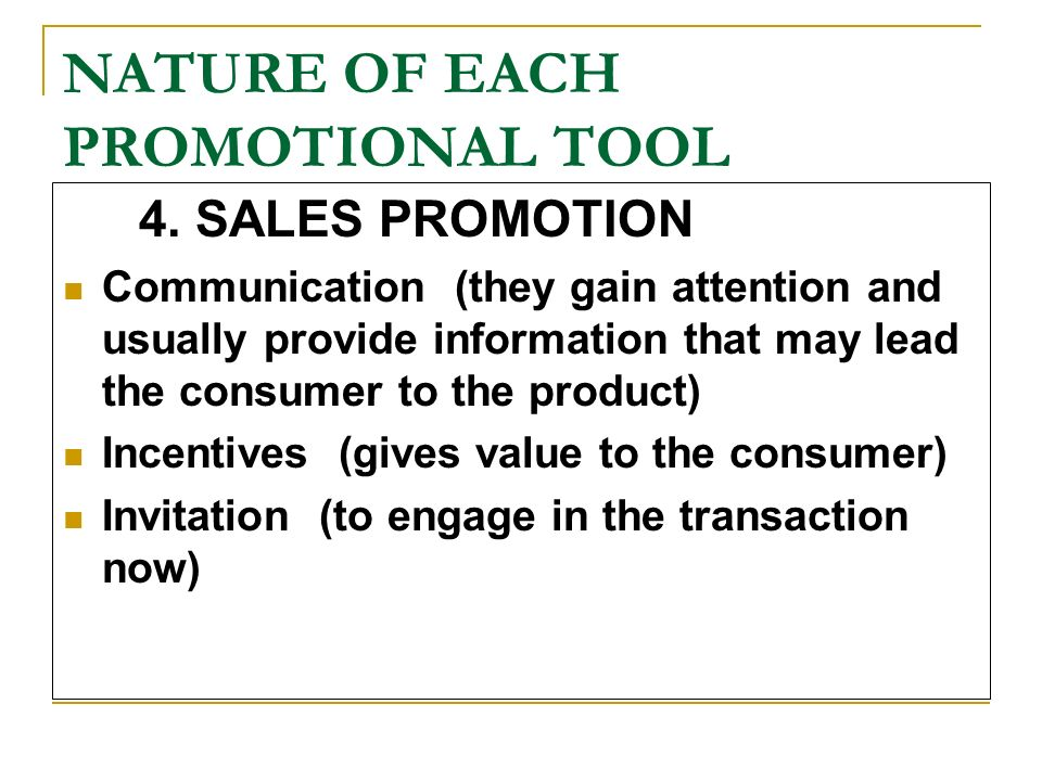 nature of sales promotion Sales promotions (sp) are short term instruments usually designed to yield an immediate sales effect previous research has suggested that sp can be seen as detrimental to a brand's consumer franchise/equity as, in the long term, sp deteriorates brand value in this paper, we theoretically.