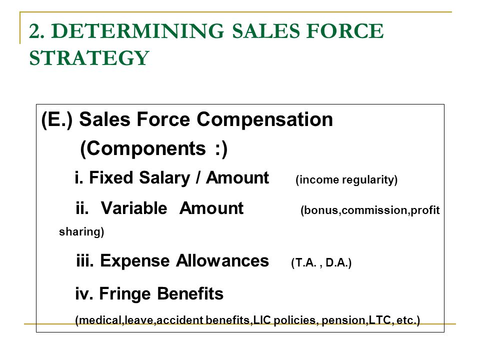 Sales force compensation
