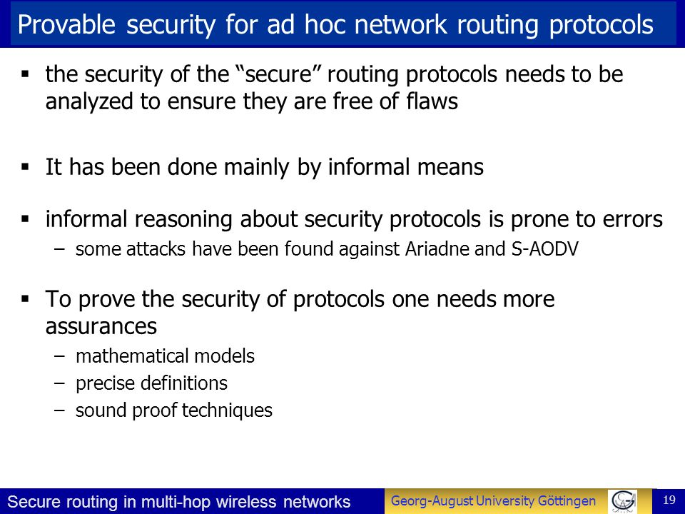 Provable security for ad hoc network routing protocols