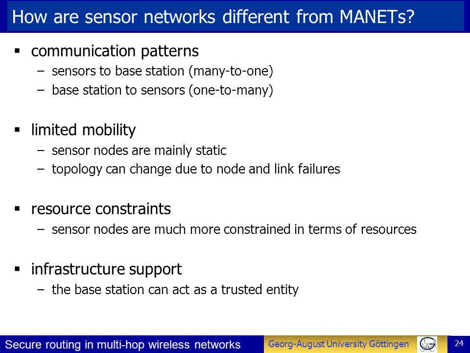 How are sensor networks different from MANETs