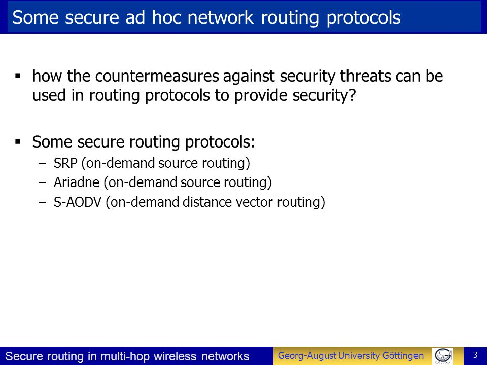 Some secure ad hoc network routing protocols