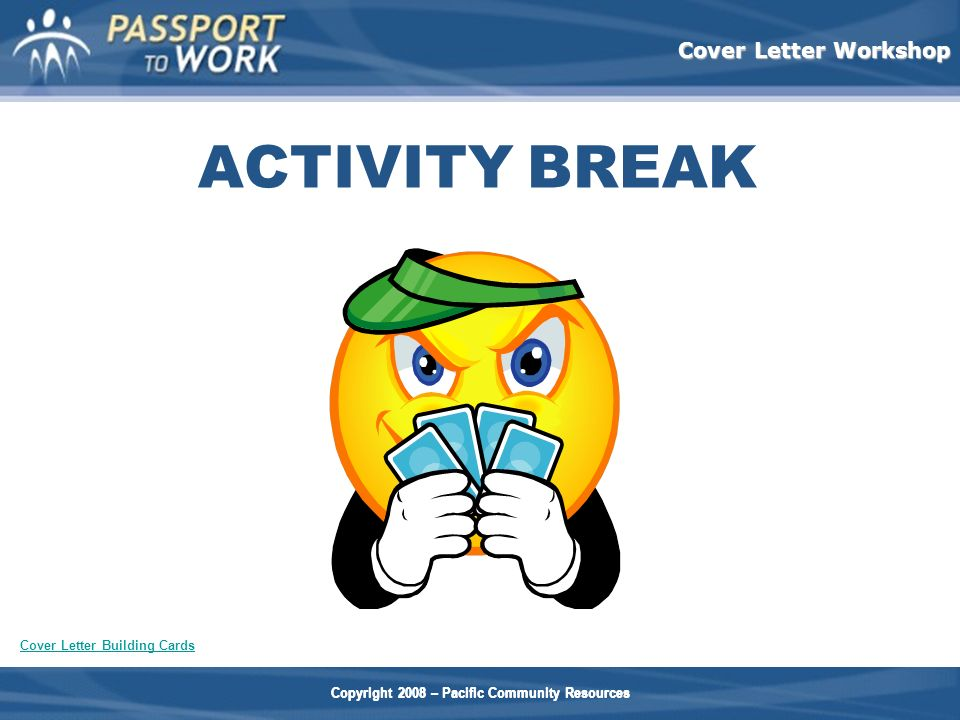 ACTIVITY BREAK Optional activities: Review Game: