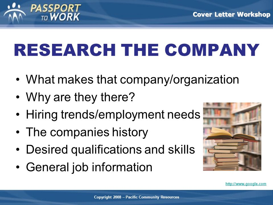 RESEARCH THE COMPANY What makes that company/organization