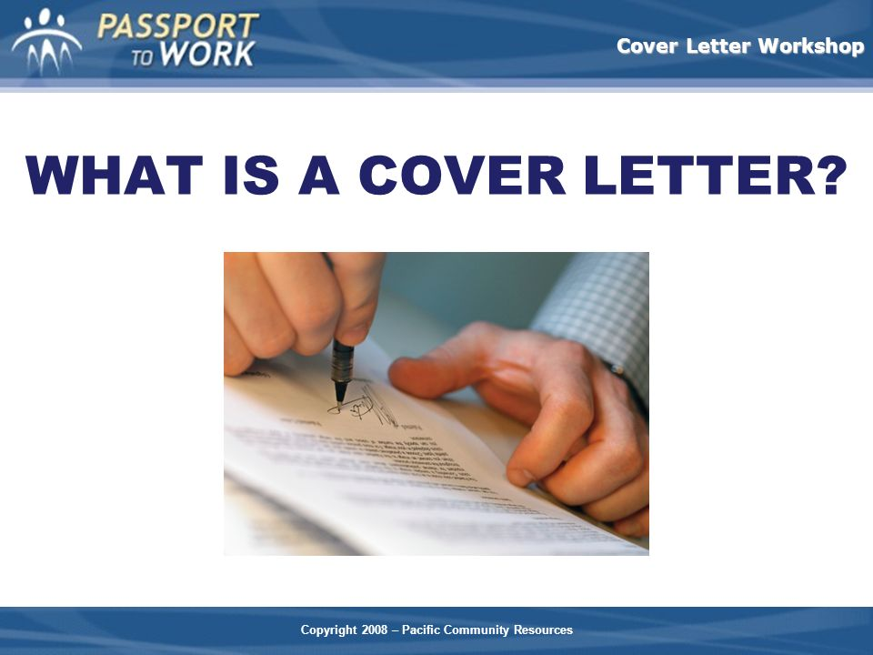 WHAT IS A COVER LETTER Options: Group Discussion